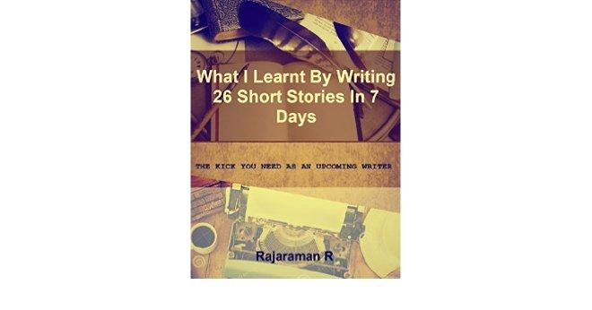 26 Short Stories, 7 days -Rajaraman R.