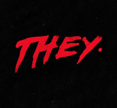 """They"""