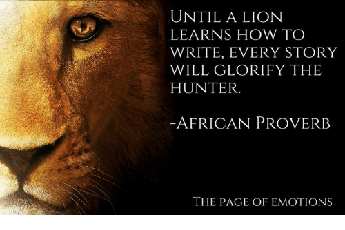 until-a-lion-learns-how-to-write-every-story-will-9541875.png